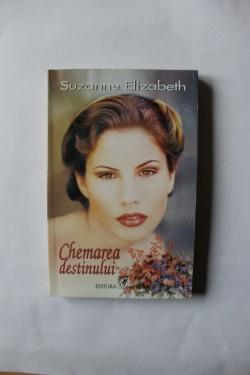 Suzanne Elizabeth - Chemarea destinului