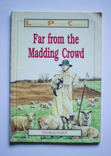 Thomas Hardy - Far from the Madding Crowd (editie in limba engleza)