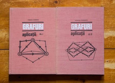 Tiberiu Ionescu - Grafuri. Aplicatii (2 vol., editie hardcover)
