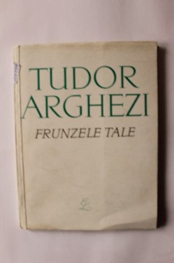 Tudor Arghezi - Frunzele tale