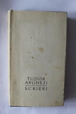 Tudor Arghezi - Scrieri alese. Proze (vol. 13, editie hardcover)