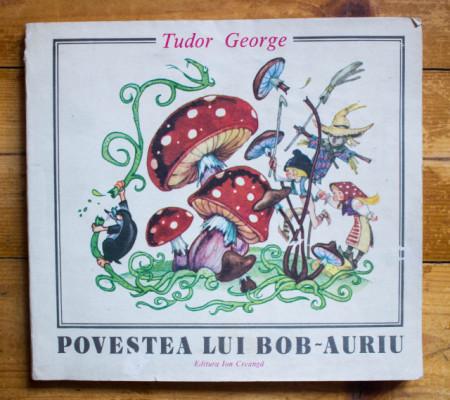 Tudor George - Povestea lui bob-auriu