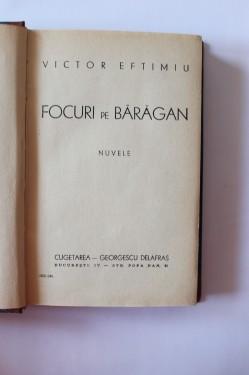 Victor Eftimiu - Focuri pe Baragan (editie hardcover, frumos relegata)