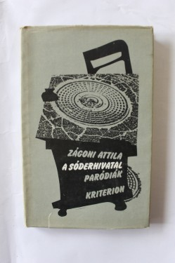 Zagoni Attila - A soderhivatal parodiak (editie hardcover)
