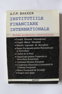 Poze A. F. P. Baker - Institutiile financiare internationale