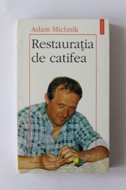 Adam Michnik - Restauratia de catifea