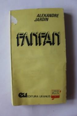 Alexandre Jardin - Fanfan