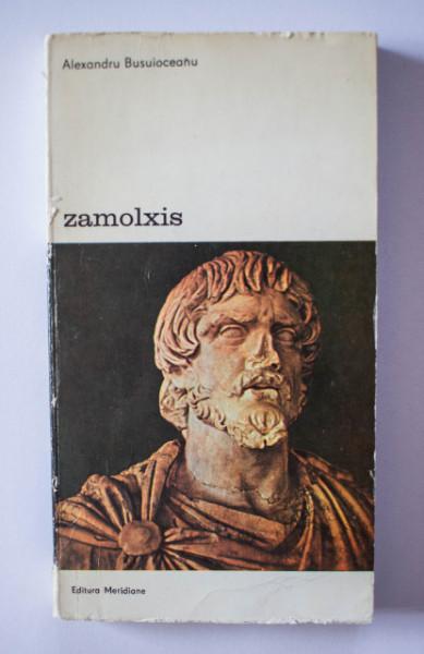 Alexandru Busuioceanu - Zamolxis sau mitul dacic in istoria si legendele spaniole
