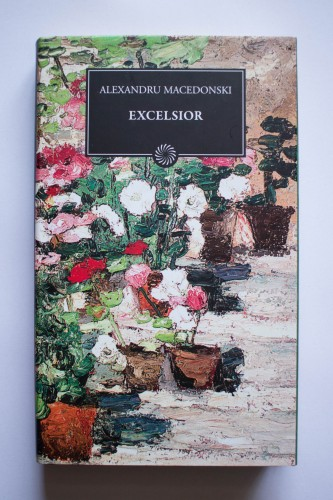Alexandru Macedonski - Excelsior (editie hardcover)