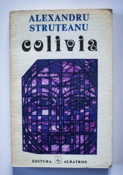 Alexandru Struteanu - Colivia