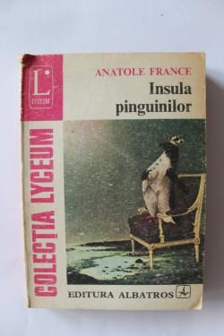 Anatole France - Insula pinguinilor
