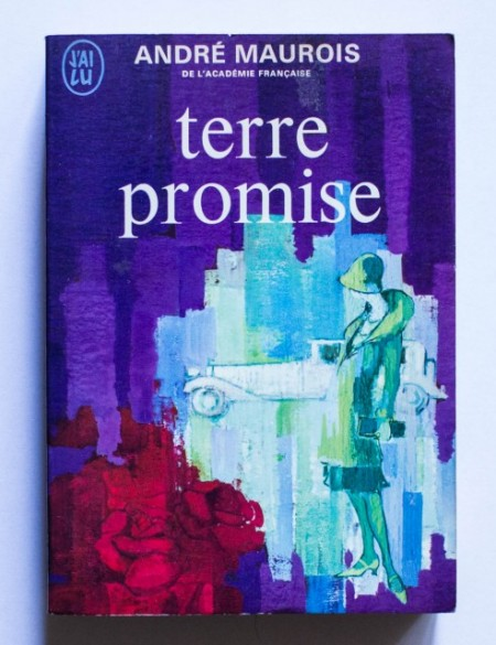 Andre Maurois - Terre promise
