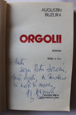 Augustin Buzura - Orgolii (cu autograf)