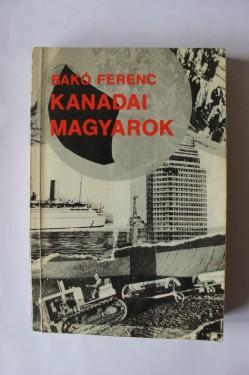 Bako Ferenc - Kanadai magyarok