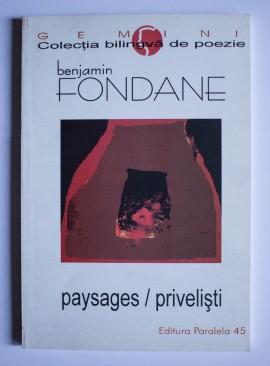 Benjamin Fondane - Privelisti (Poeme. 1917-1923) / Paysages (Poemes. 1917-1923) (editie bilingva, romano-franceza)