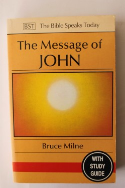 Bruce Milne - The message of John (editie in limba engleza)