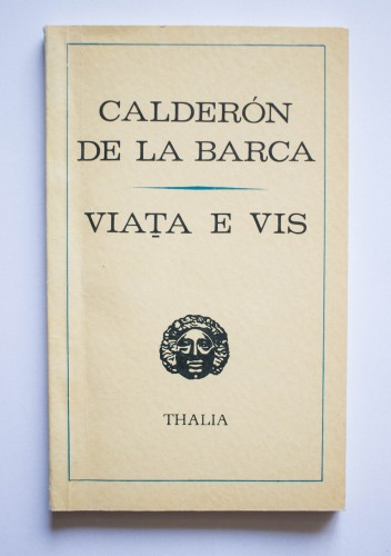 Calderon de la Barca - Viata e vis