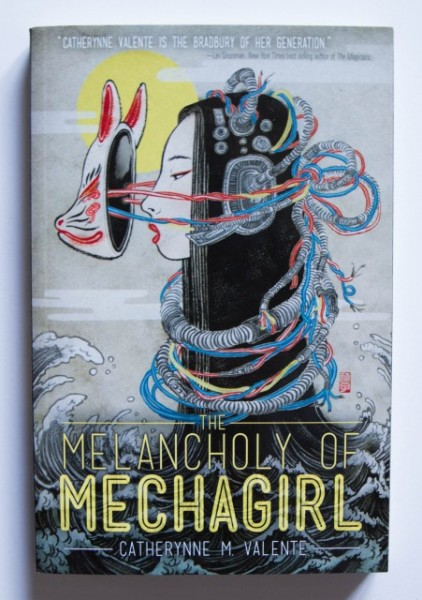 Catherynne M. Valente - The Melancholy of Mechagirl