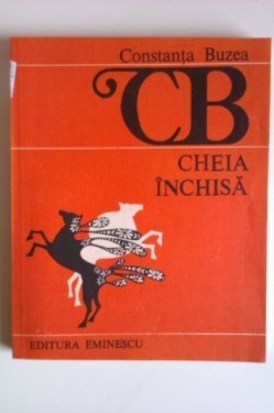 Constanta Buzea - Cheia inchisa