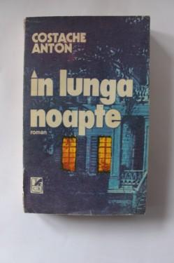 Costache Anton - In lunga noapte