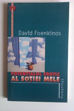 David Foenkinos - Potentialul erotic al sotiei mele