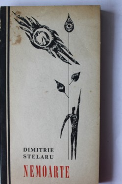 Dimitrie Stelaru - Nemoarte