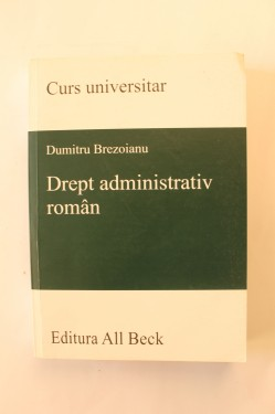 Dumitru Brezoianu - Drept administrativ roman