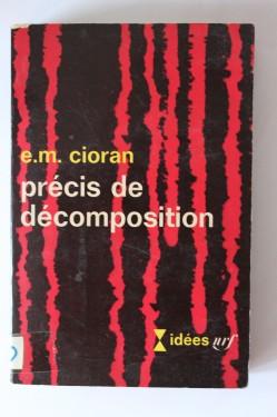 E. M. Cioran - Precis de decomposition