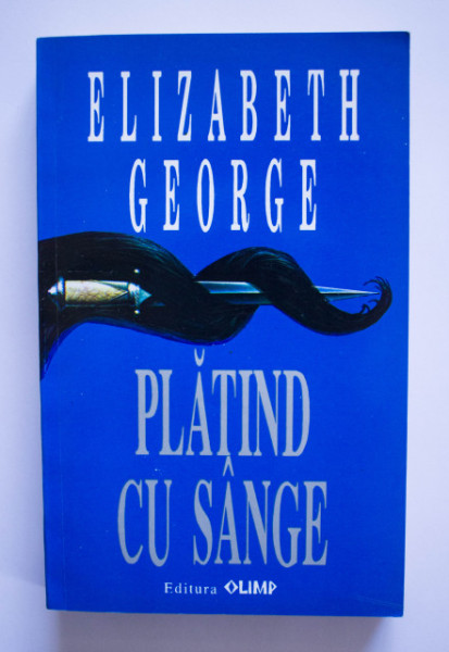 Elizabeth George - Platind cu sange