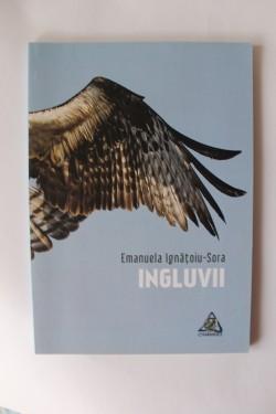 Emanuela Ignatoiu-Sora - Ingluvii