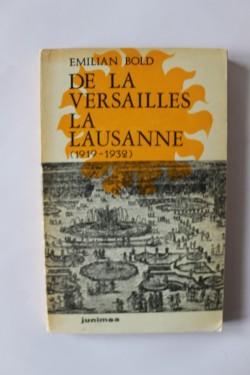 Emilian Bold - De la Versailles la Lausanne (1919-1932)