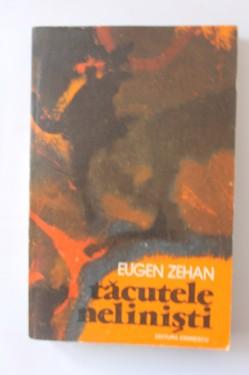 Eugen Zehan - Tacutele nelinisti