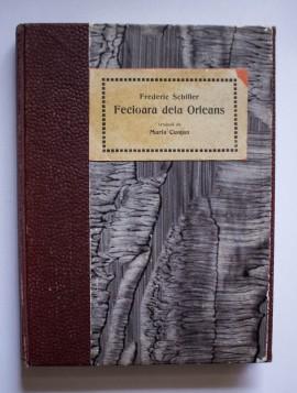 Frederic Schiller - Fecioara dela Orleans. Conducatori de popoare (2 vol., colegate, editie hardcover, frumos relegata)