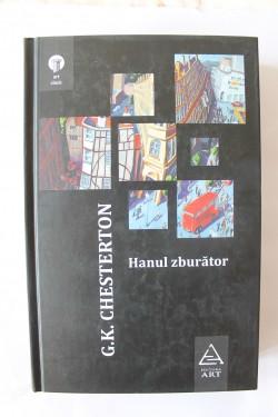 G. K. Chesterton - Hanul zburator (editie hardcover)