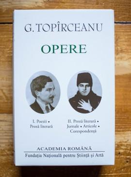 G. Topirceanu - Opere I-II (Poezii. Proza literara. Jurnale. Articole. Corespondenta) (2 vol., editie hardcover)