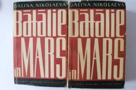 Galina Nikolaeva - Batalie in mars (2 vol.)