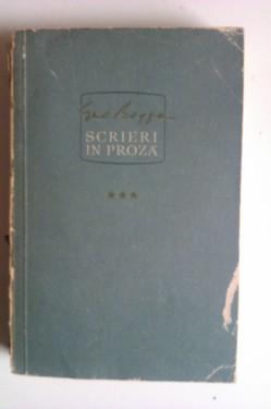Geo Bogza - Scrieri in proza. Volumul III (cu autograful lui Ion Tugui)
