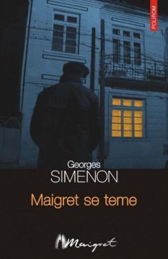 Georges Simenon - Maigret se teme