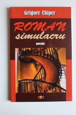 Grigore Chiper - Roman simulacru