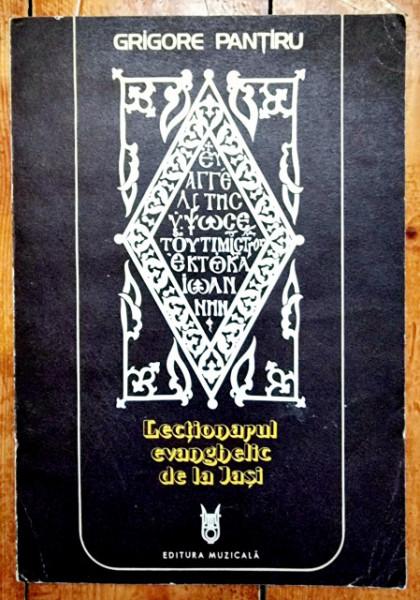 Grigore Pantiru - Lectionarul evanghelic de la Iasi