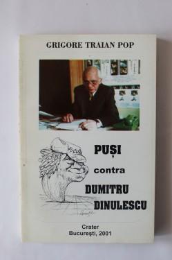 Grigore Traian Pop - Pusi contra Dumitru Dinulescu