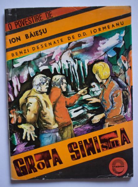 Grota sinistra - Benzi desenate de D. D. Iormeanu. O povestire de Ion Baiesu