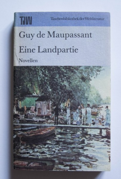 Guy de Maupassant - Eine Landpartie