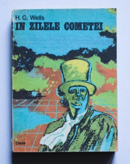 H. G. Wells - In zilele cometei