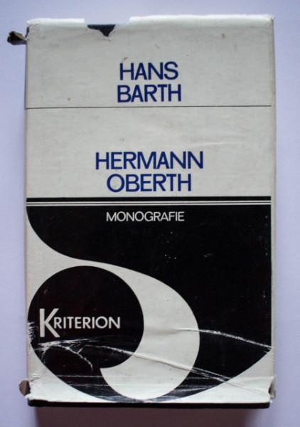 Hans Barth - Hermann Oberth. Titanul navigatiei spatiale(monografie) (editie hardcover)