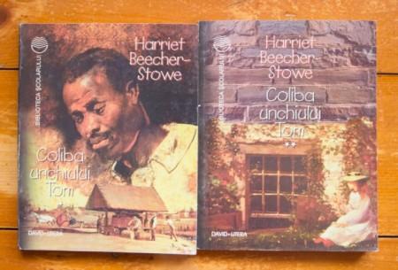 Harriet Beecher-Stowe - Coliba unchiului Tom (2 vol.)