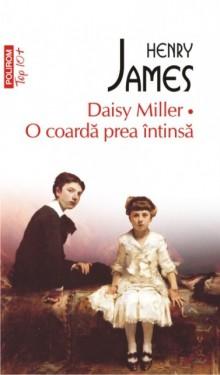 Henry James - Daisy Miller. O coarda prea intinsa