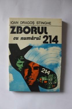 Ioan Dragos Stinghe - Zborul cu numarul 214