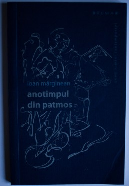 Ioan Marginean - Anotimpul din Patmos (editie bilingva, romano-engleza)