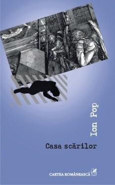 Ion Pop - Casa scarilor